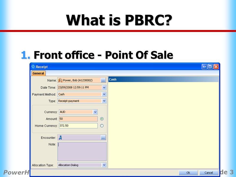 Slide 3 PowerHealth Solutions 2008 PPM User Conference What is PBRC.