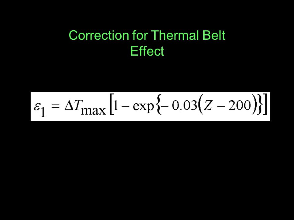 Correction for Thermal Belt Effect