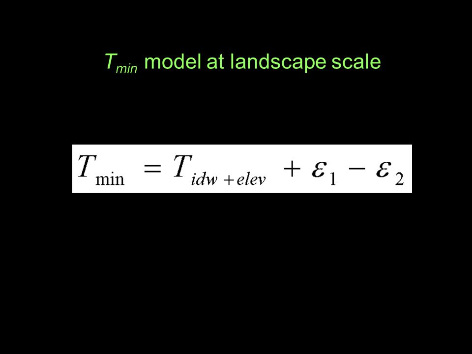 T min model at landscape scale