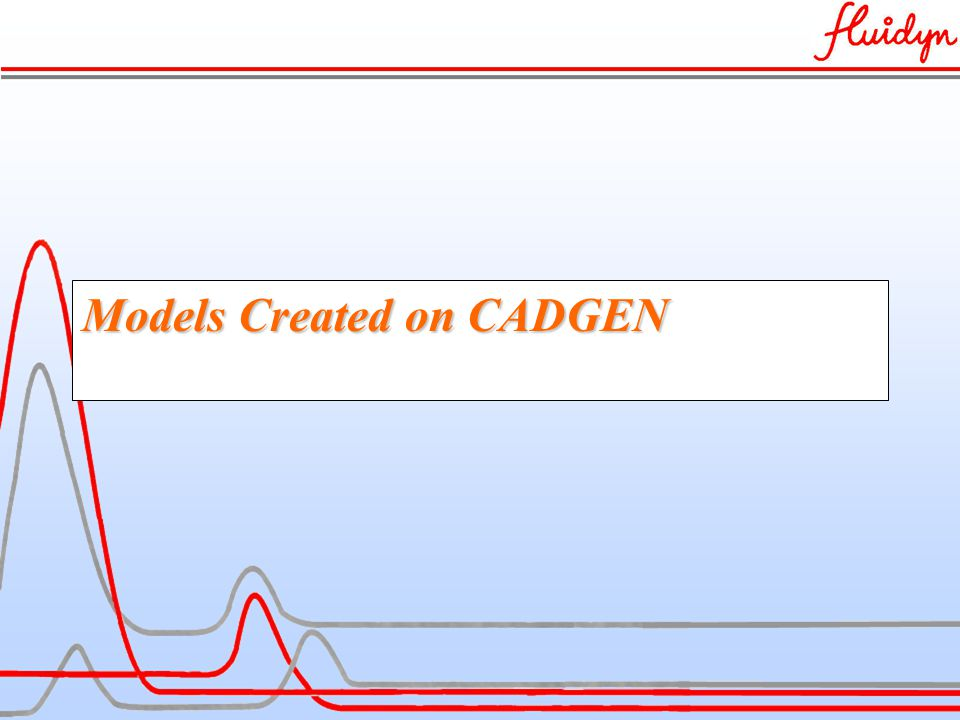 Models Created on CADGEN