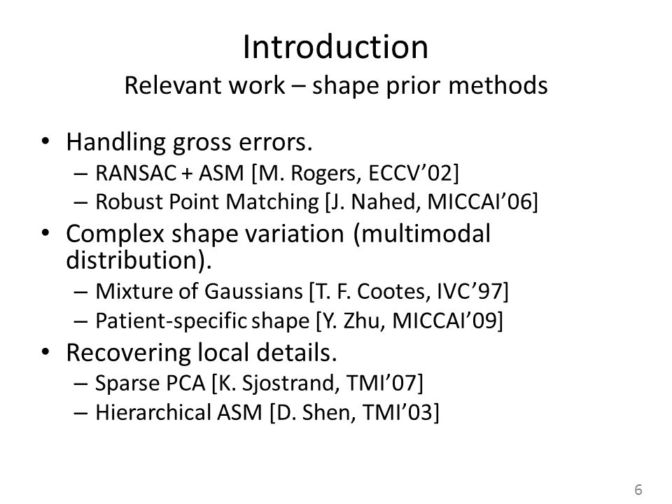 Introduction Relevant work – shape prior methods Handling gross errors.