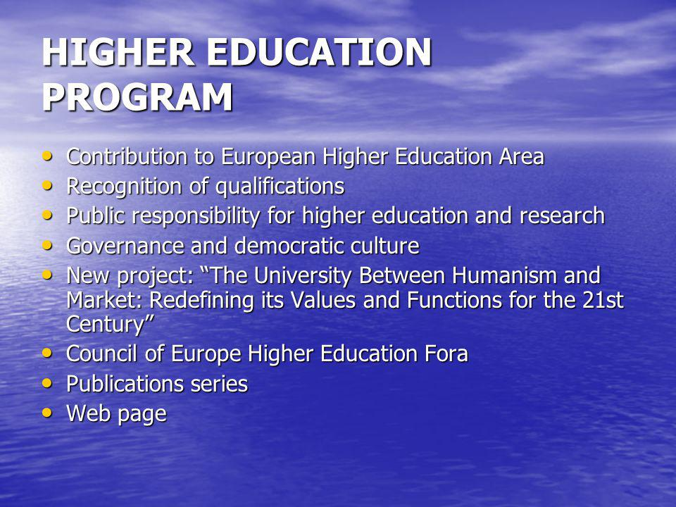 HIGHER EDUCATION PROGRAM Contribution to European Higher Education Area Contribution to European Higher Education Area Recognition of qualifications R
