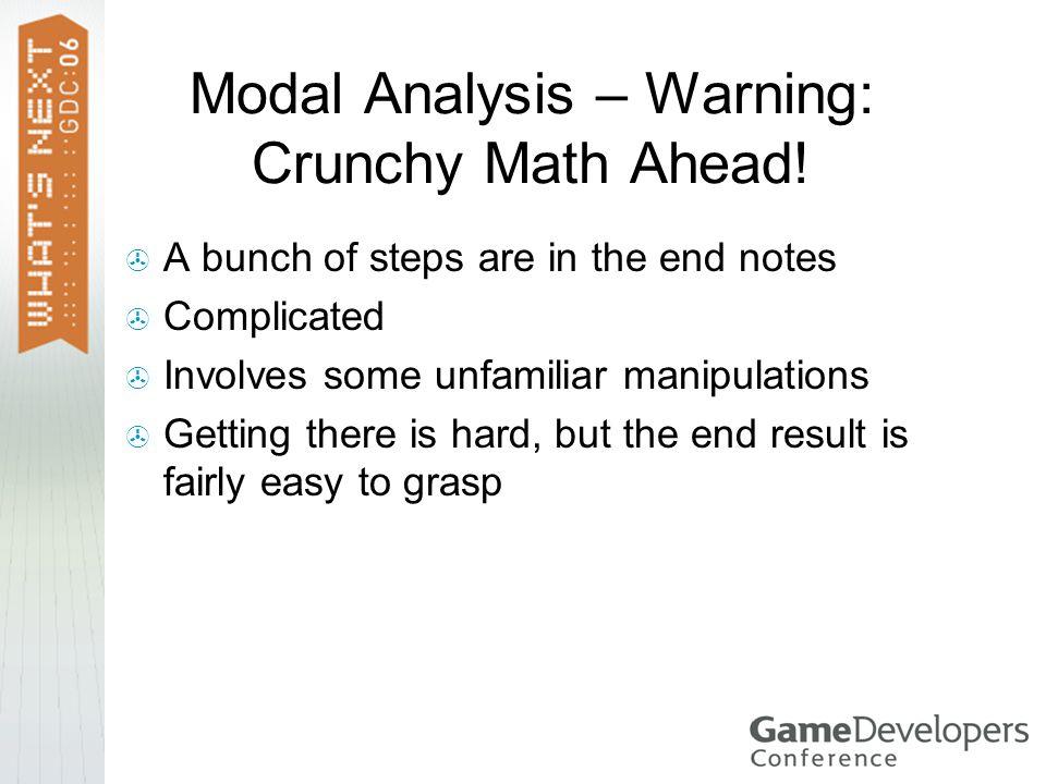 Modal Analysis – Warning: Crunchy Math Ahead.