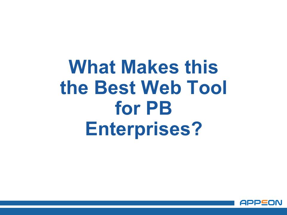 What Makes this the Best Web Tool for PB Enterprises