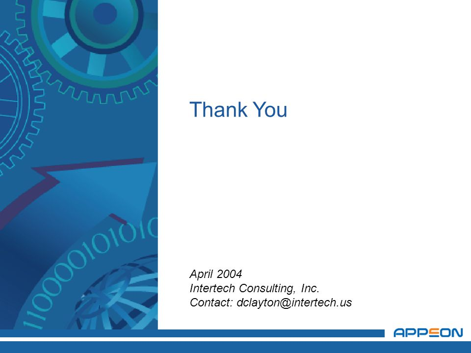Thank You April 2004 Intertech Consulting, Inc. Contact: