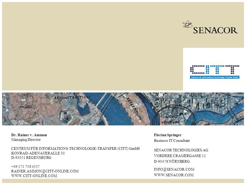 SENACOR TECHNOLOGIES AG SEITE 1 SENACOR TECHNOLOGIES AG VORDERE CRAMERGASSE 11 D-90478 NÜRNBERG INFO@SENACOR.COM WWW.SENACOR.COM Florian Springer Business IT Consultant Dr.