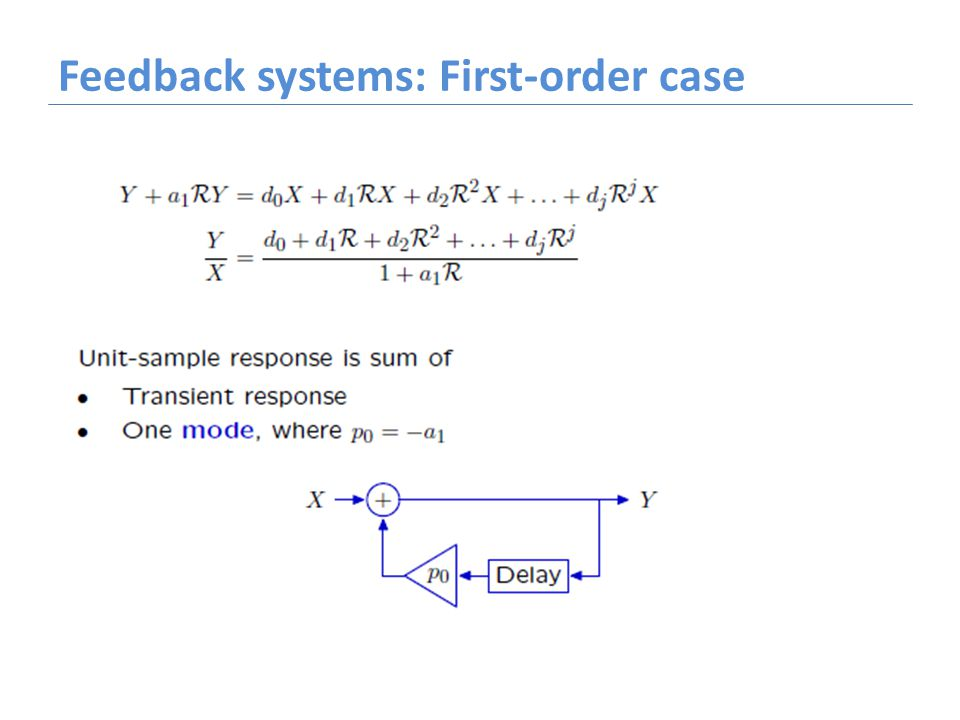 Feedback systems: First-order case