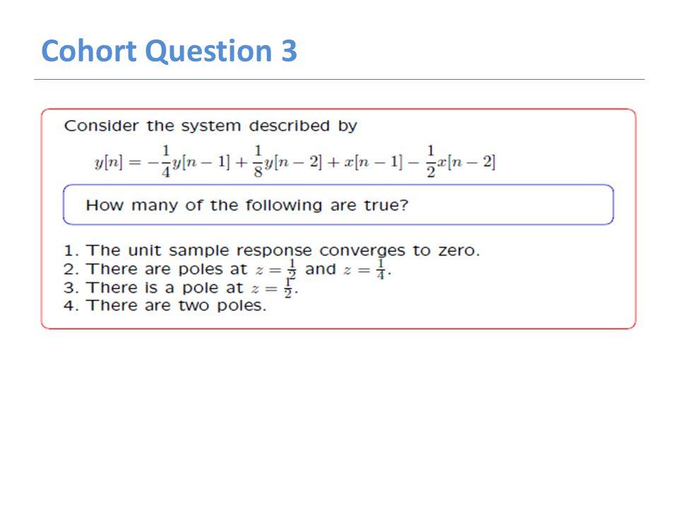 Cohort Question 3