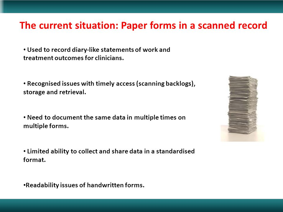 Used to record diary-like statements of work and treatment outcomes for clinicians. Recognised issues with timely access (scanning backlogs), storage