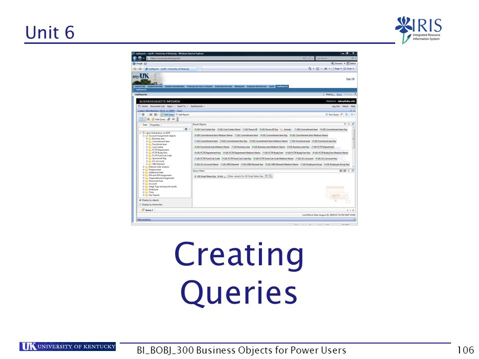106 Unit 6 Creating Queries BI_BOBJ_300 Business Objects for Power Users