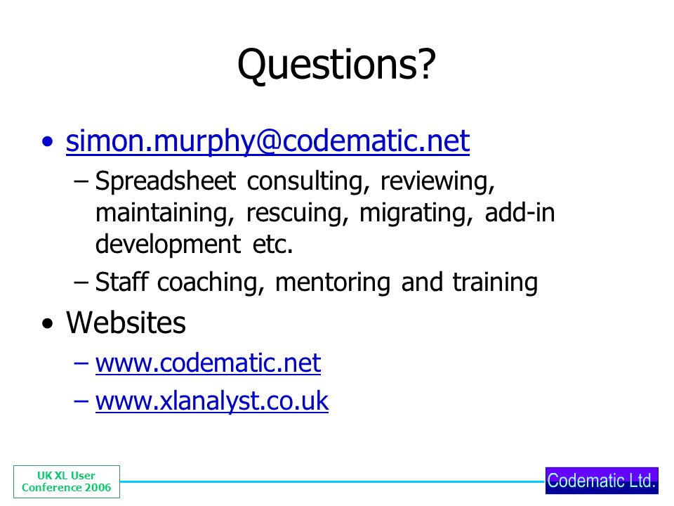 UK XL User Conference 2006 Questions.