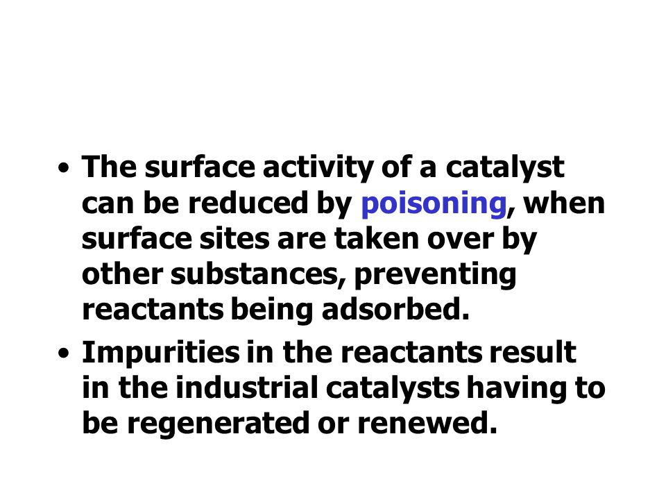 Heterogeneous catalysts work by the adsorption of reactant molecules. The adsorption of the molecules loosens bonds and makes it easier for the substa