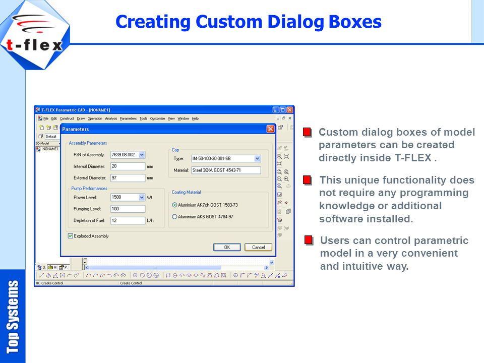Custom dialog boxes of model parameters can be created directly inside T-FLEX.