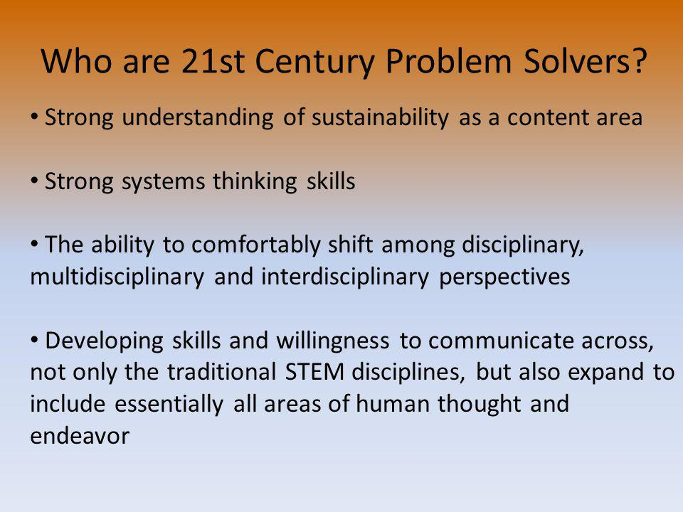 Who are 21st Century Problem Solvers.