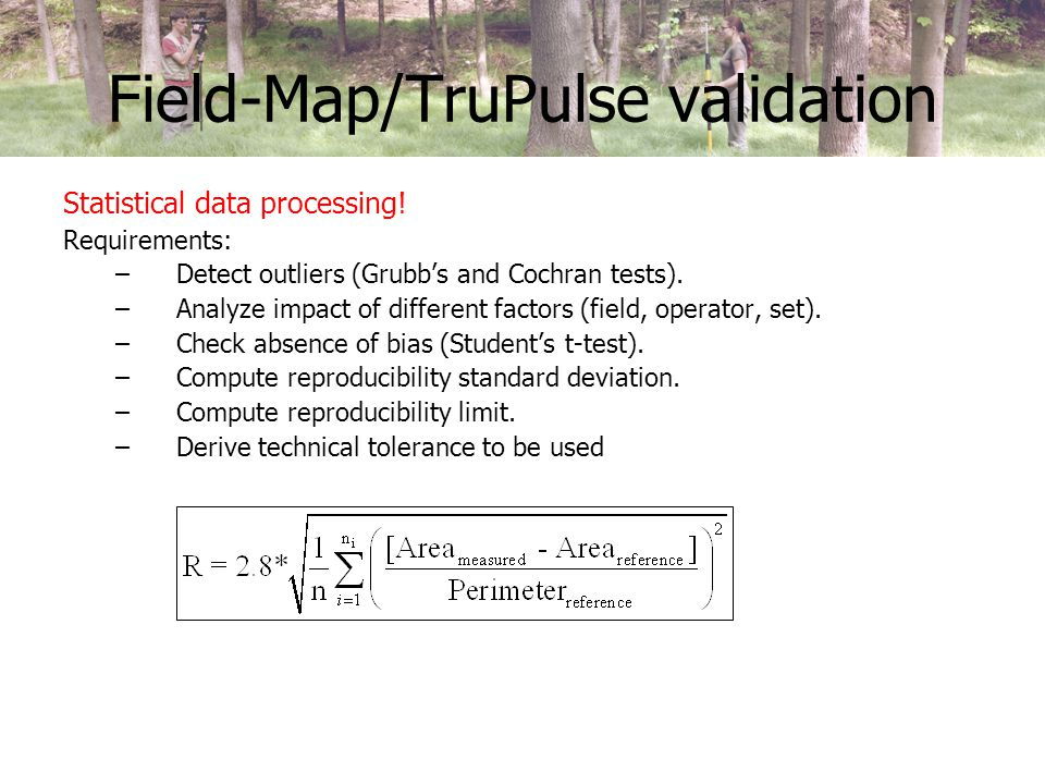 Field-Map/TruPulse validation Statistical data processing.