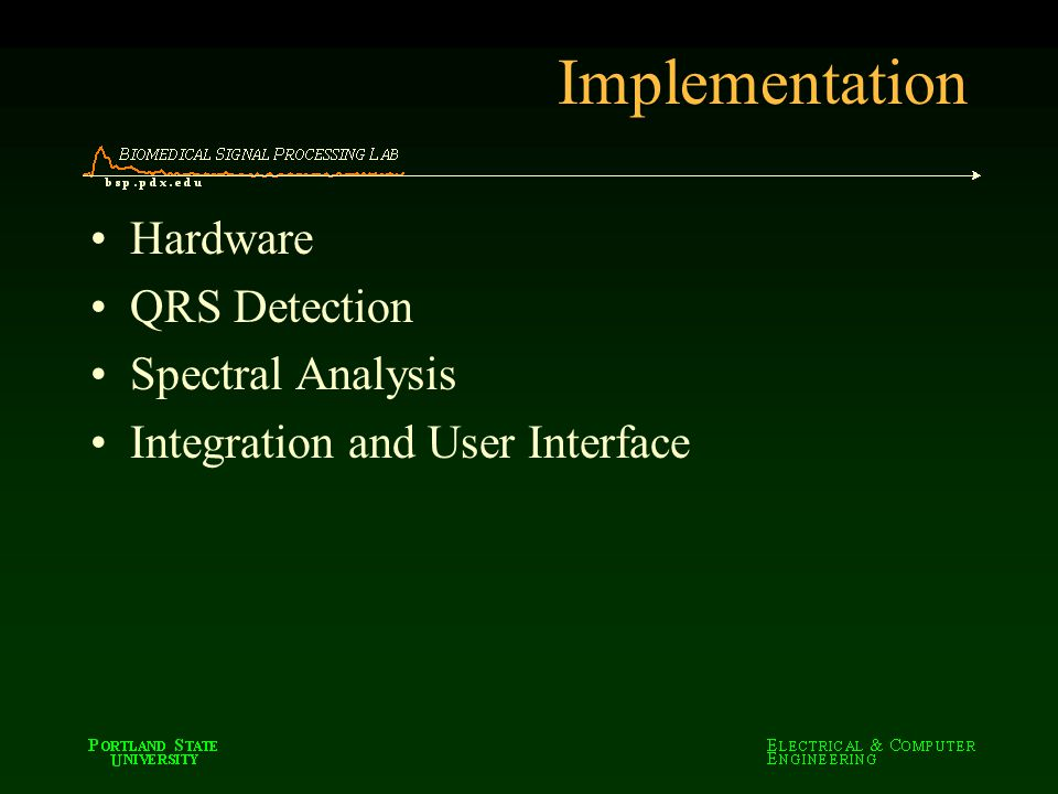 Implementation Hardware QRS Detection Spectral Analysis Integration and User Interface