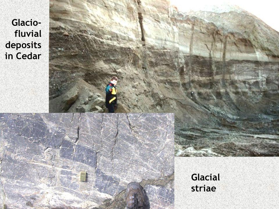 Glacio- fluvial deposits in Cedar Glacial striae