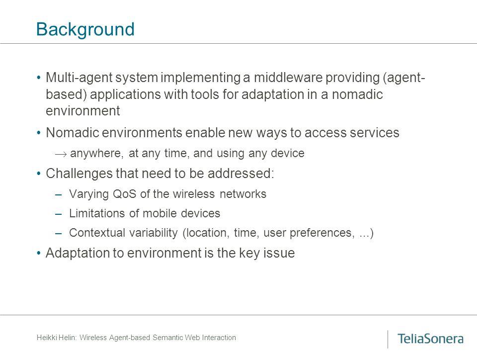 Heikki Helin: Wireless Agent-based Semantic Web Interaction Conversation Layer