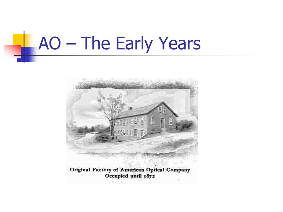 AO – The Early Years