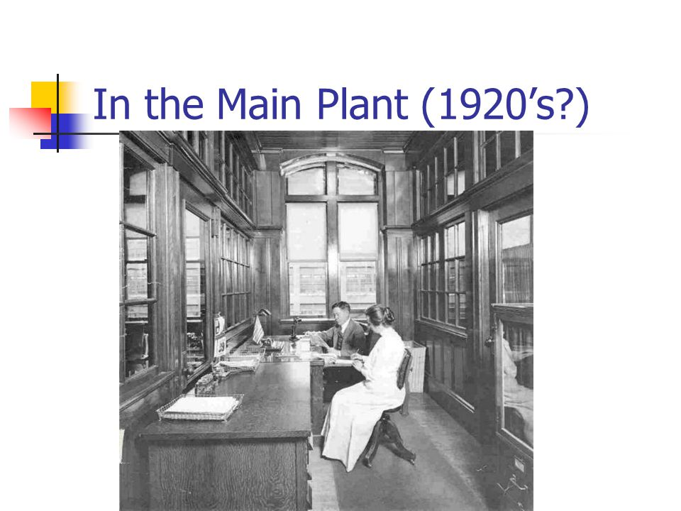 In the Main Plant (1920s?)