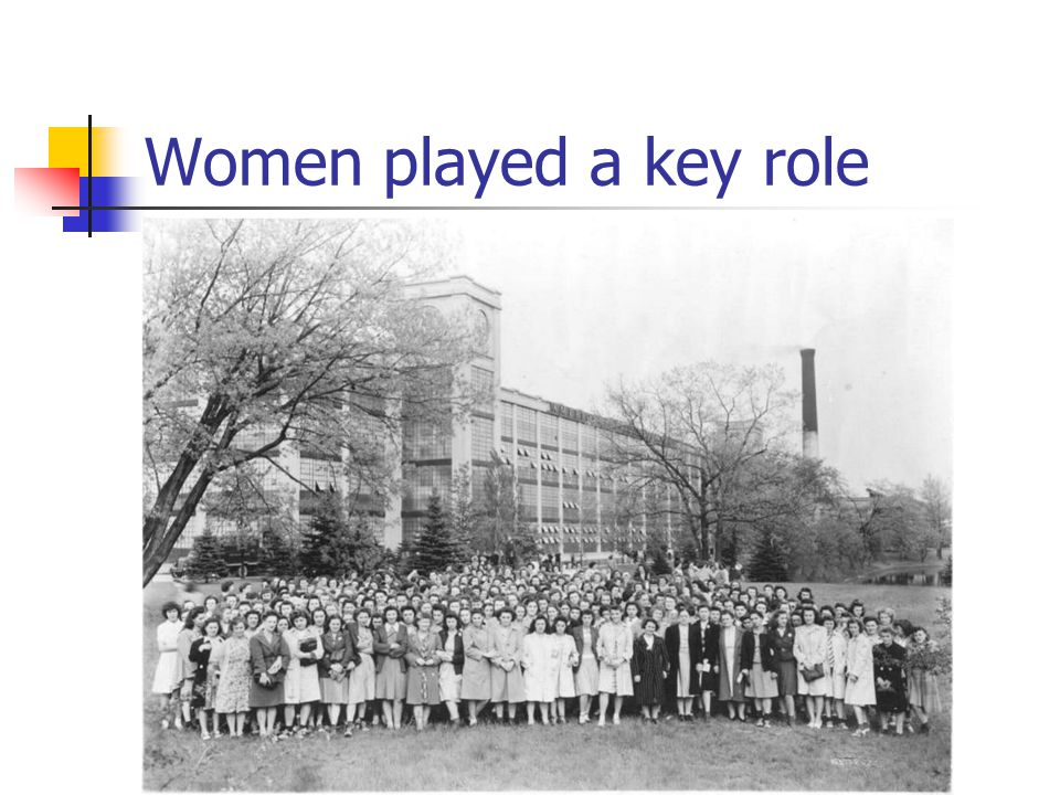 Women played a key role