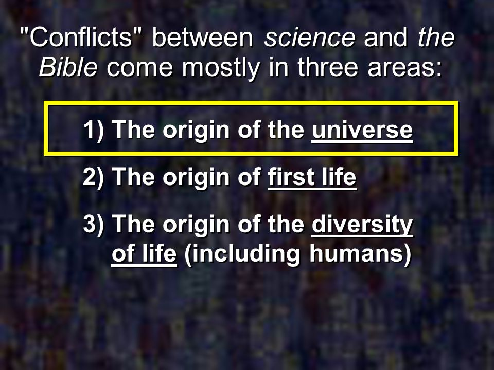 1) The origin of the universe