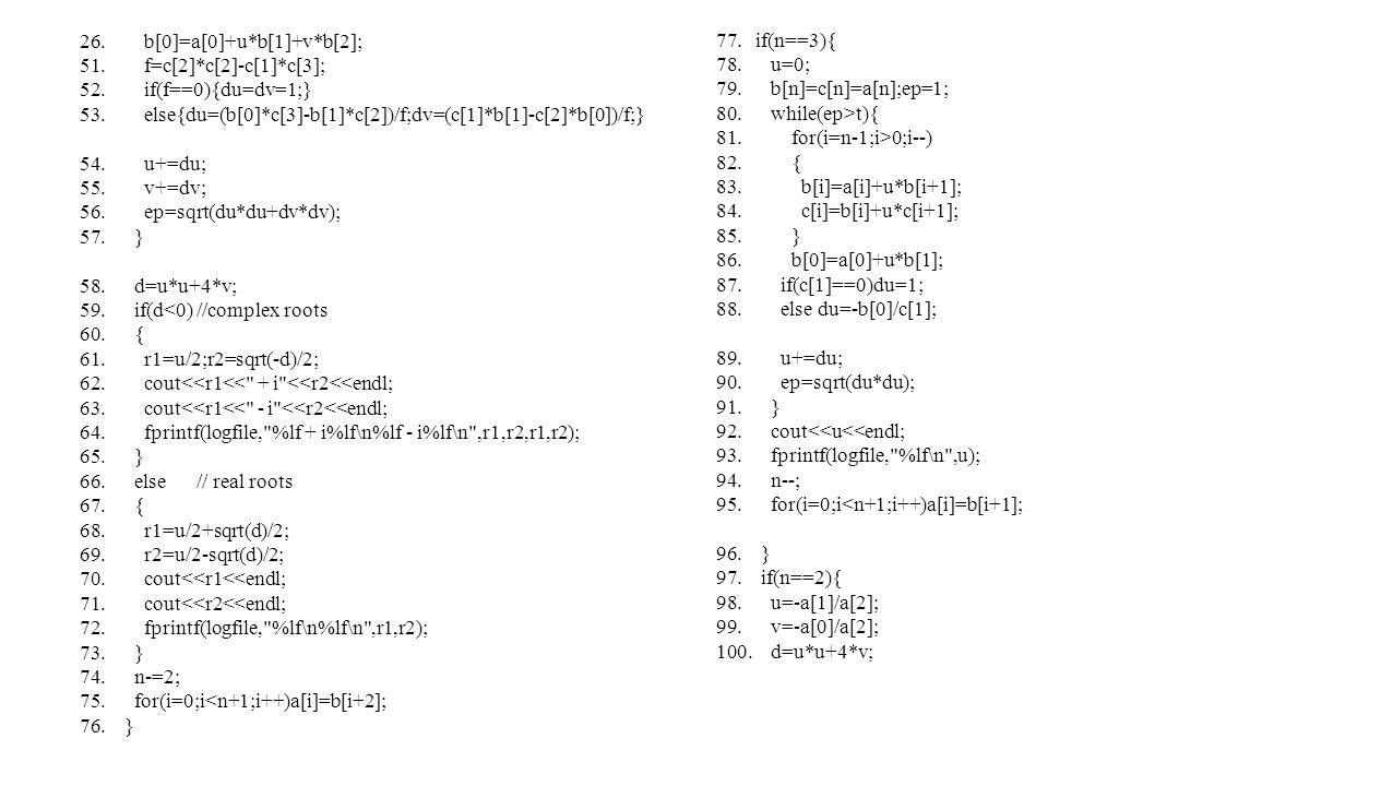 26. b[0]=a[0]+u*b[1]+v*b[2]; 51. f=c[2]*c[2]-c[1]*c[3]; 52.