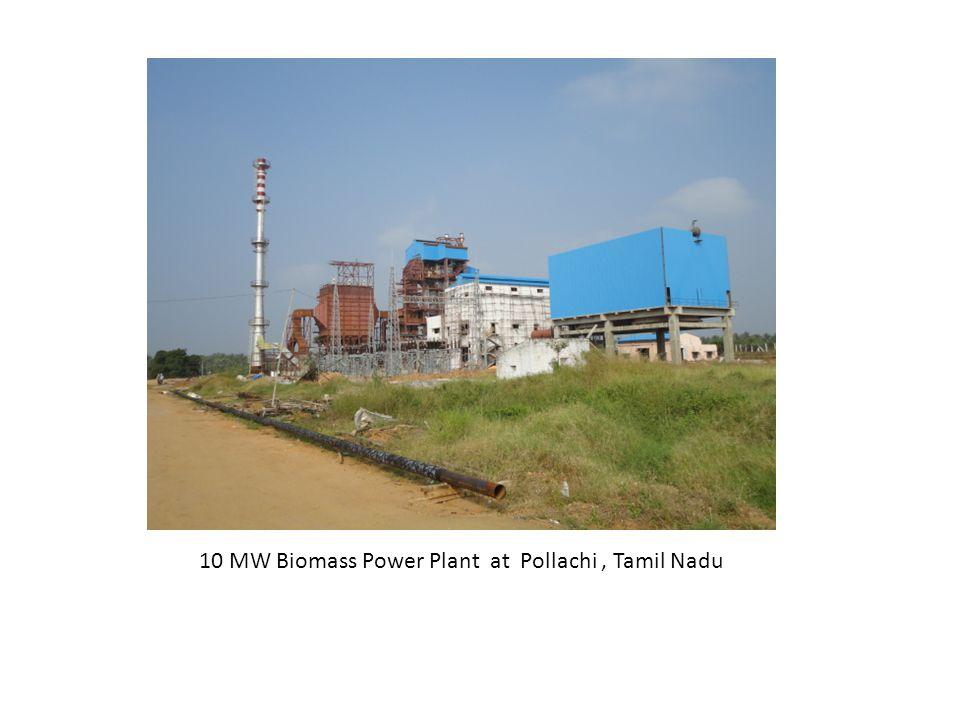 10 MW Biomass Power Plant at Pollachi, Tamil Nadu