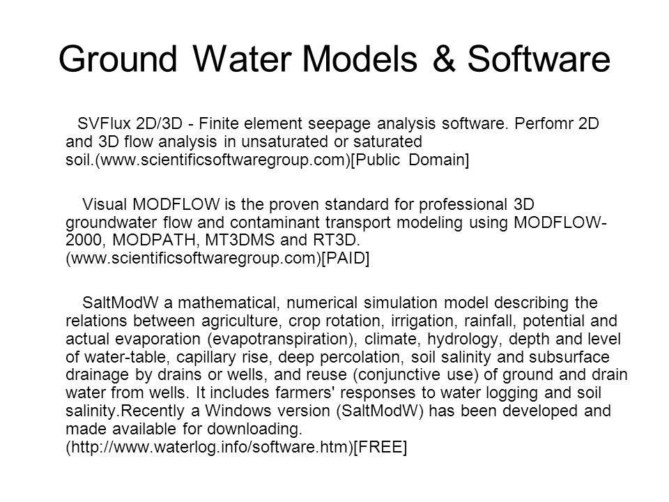 Ground Water Models & Software SVFlux 2D/3D - Finite element seepage analysis software. Perfomr 2D and 3D flow analysis in unsaturated or saturated so