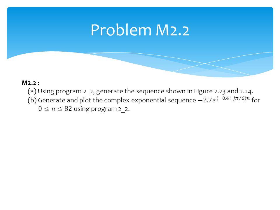 Problem M2.2