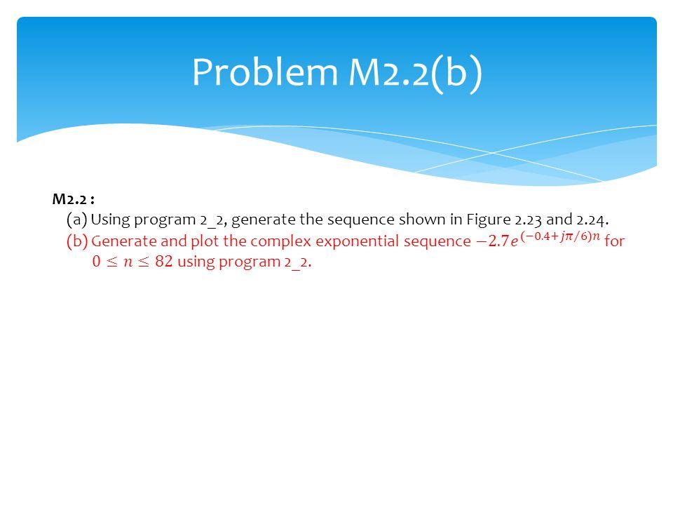 Problem M2.2(b)