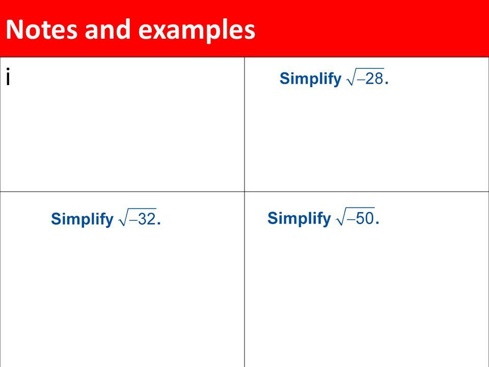 Simplify –3i 2i. Simplify 3i 5i