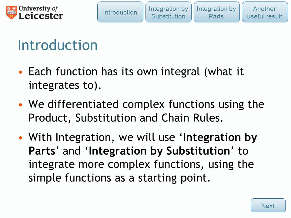 Each function has its own integral (what it integrates to).