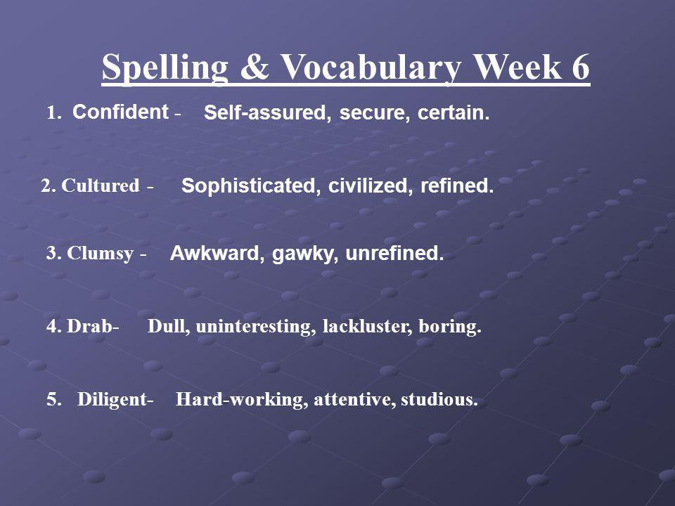 Spelling & Vocabulary Week 5 5.