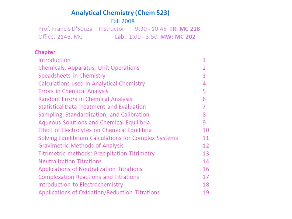 Analytical Chemistry (Chem 523) Fall 2008 Prof.