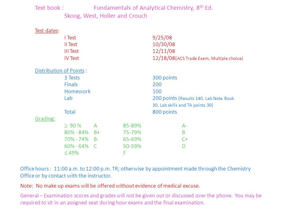 Text book : Fundamentals of Analytical Chemistry, 8 th Ed.