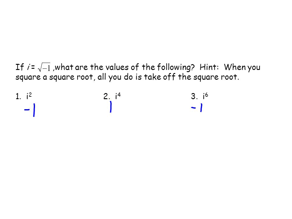 Now you try! x 2 = –36 Solve the equation.