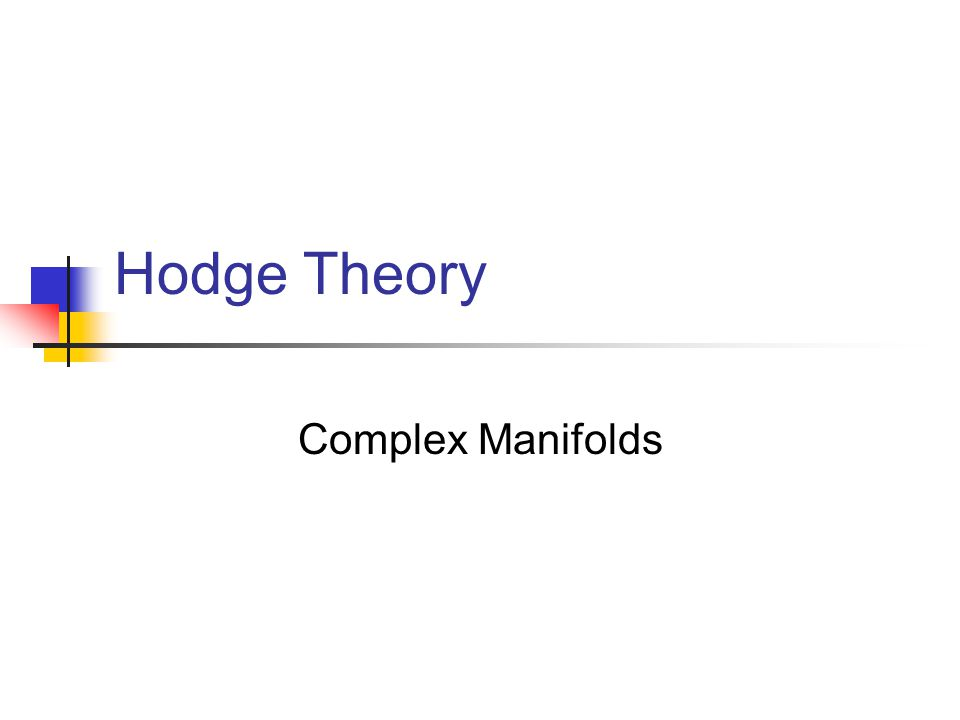 Hodge Theory Complex Manifolds