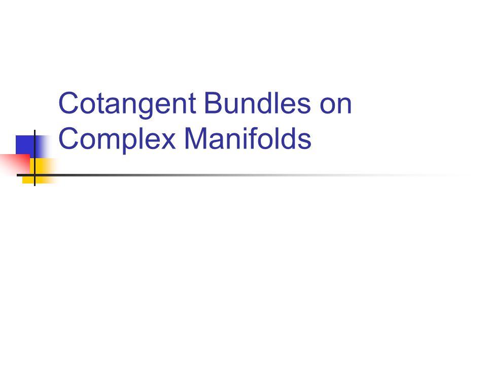 Cotangent Bundles on Complex Manifolds