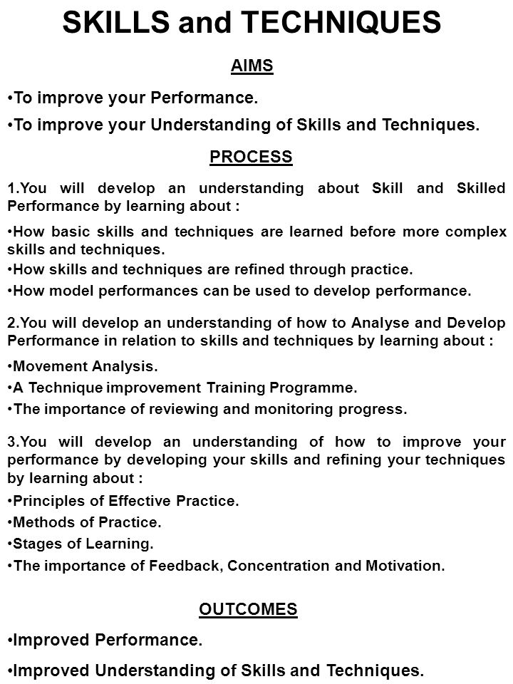 SKILLS and TECHNIQUES DEVELOPING PERFORMANCE Principles of Effective Practice for Designing Training Programmes When designing your own personal DEVELOPMENT PROGRAMME, you must give careful consideration to the following : DURATION This refers to the length of planned time spent training.