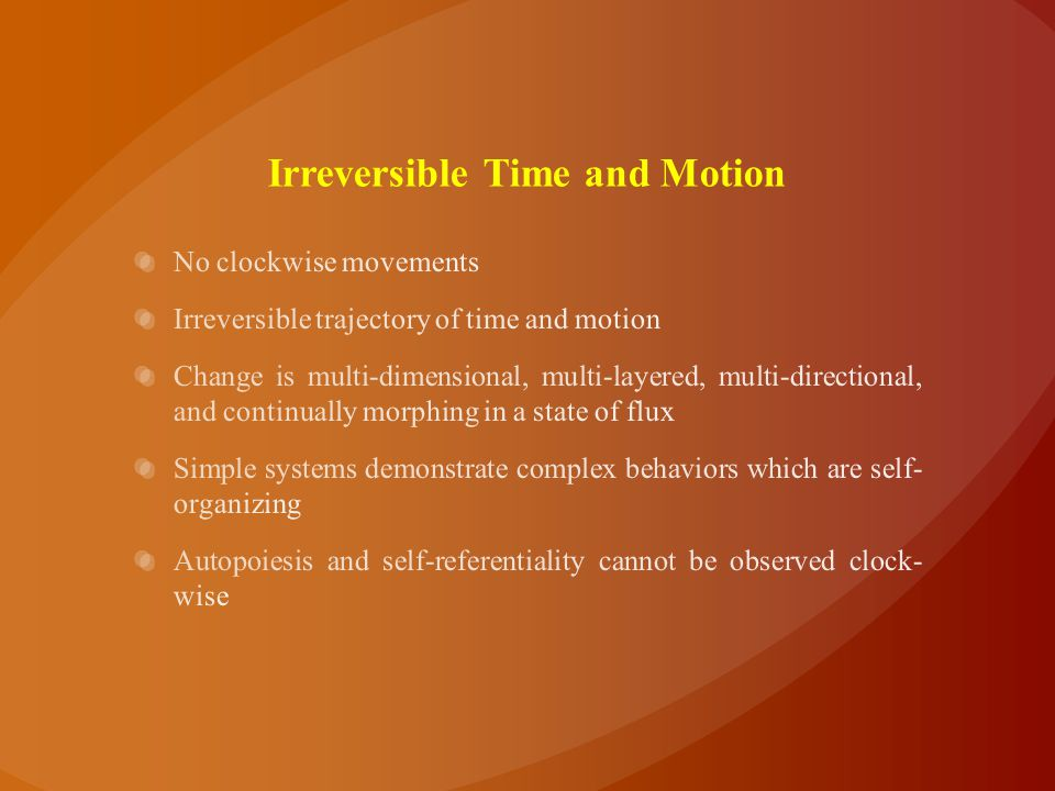 Irreversible Time and Motion