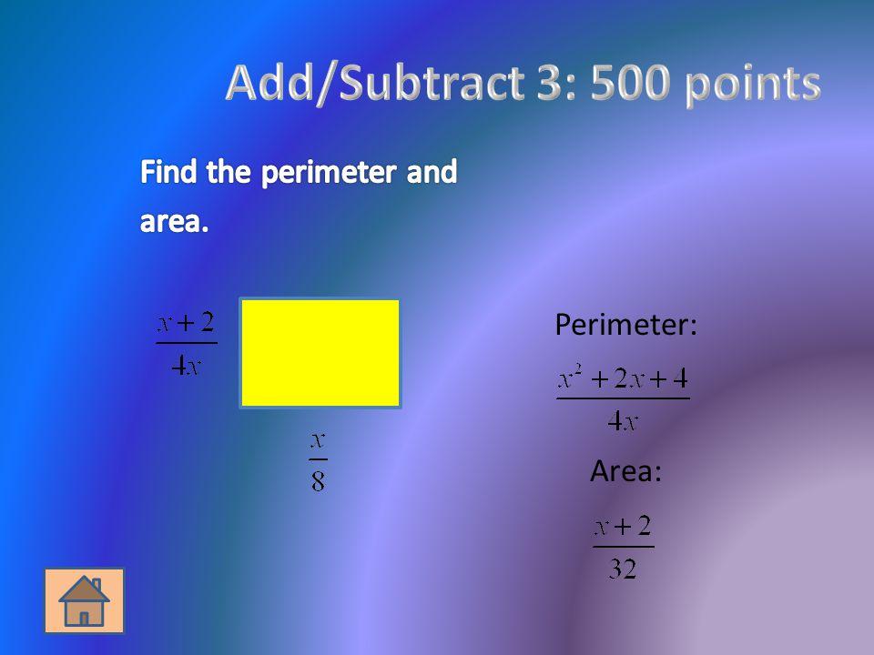 Perimeter: Area: