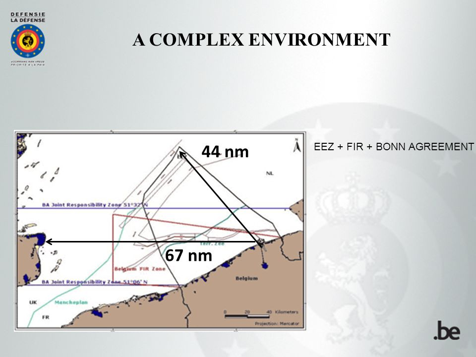 67 nm 44 nm A COMPLEX ENVIRONMENT EEZ + FIR + BONN AGREEMENT