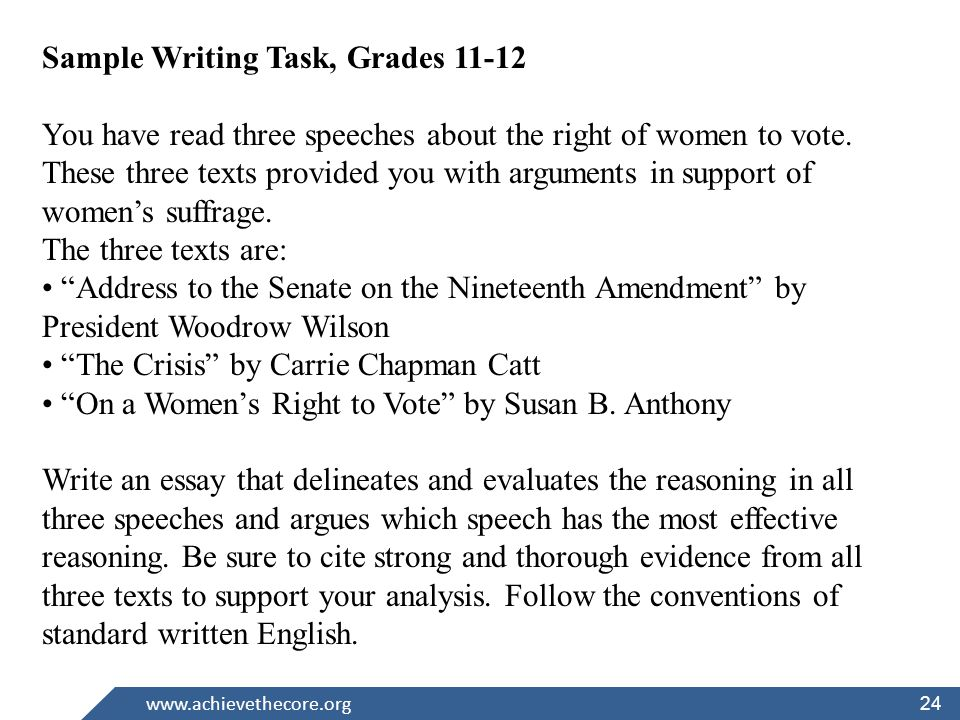 24 Sample Writing Task, Grades You have read three speeches about the right of women to vote.