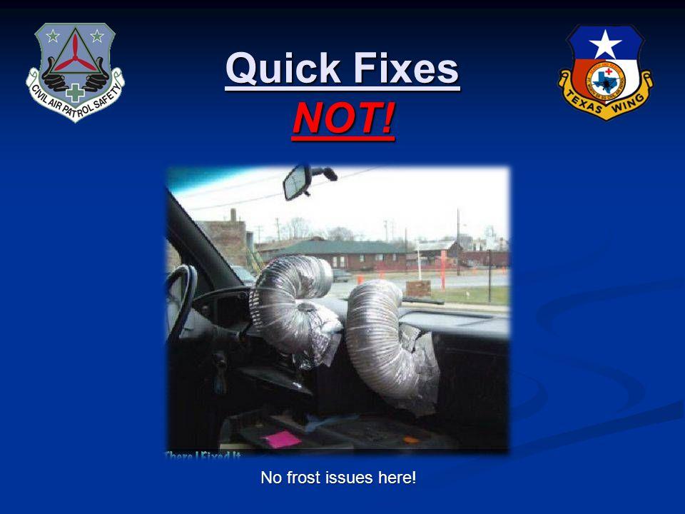 Quick Fixes NOT! A quick fix to a CAP Van