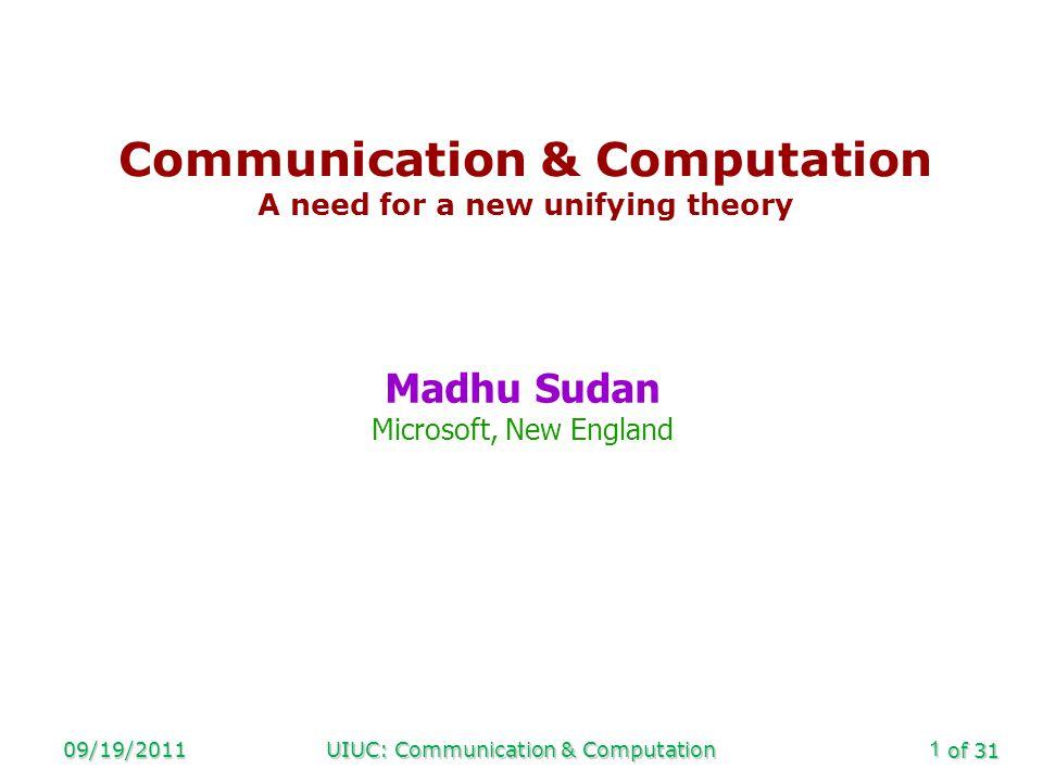 of 31 09/19/2011UIUC: Communication & Computation12 Algorithms for List-decoding [S.