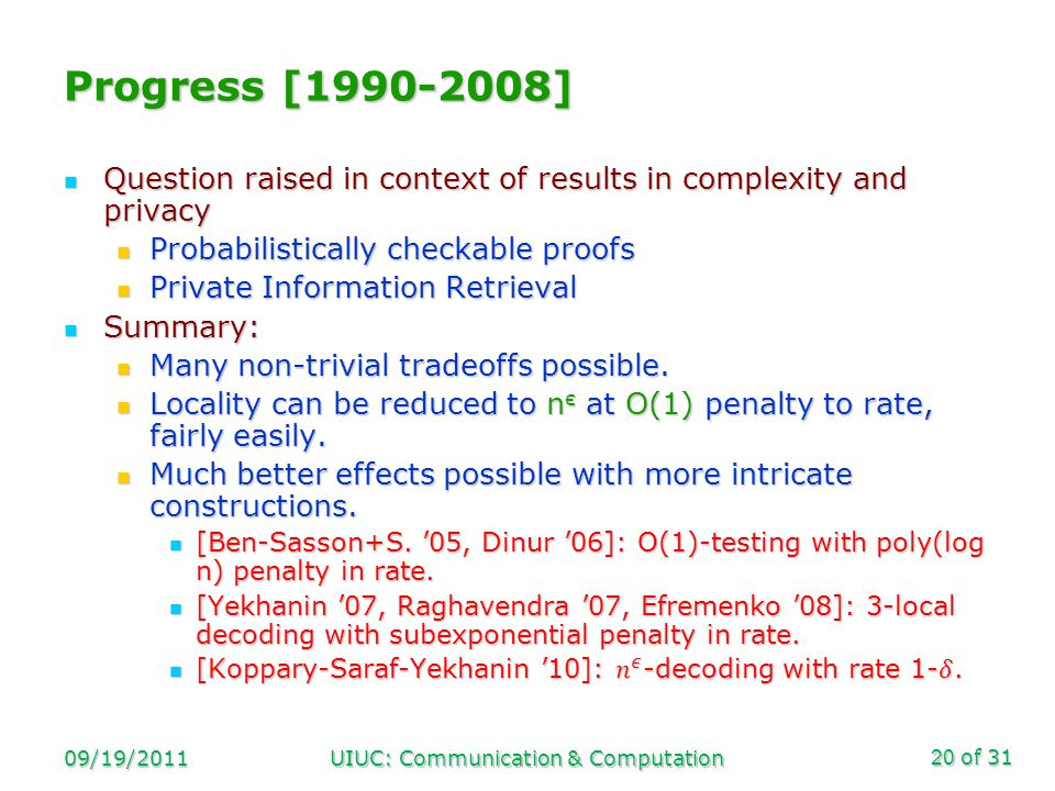 of 31 09/19/2011UIUC: Communication & Computation20 Progress [1990-2008]