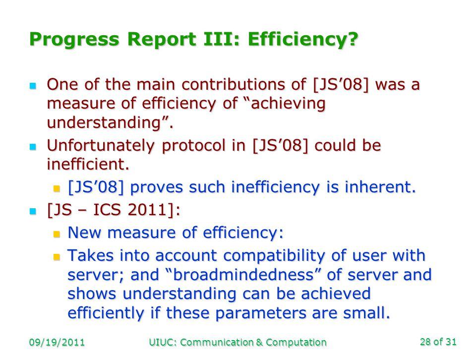 of 31 Progress Report III: Efficiency.