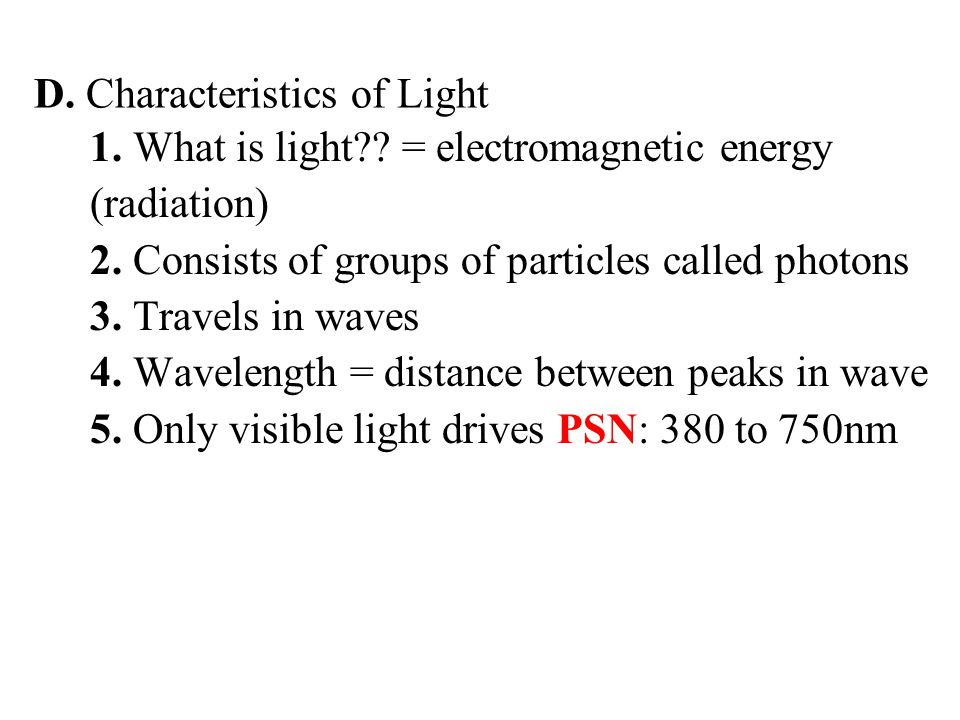 1. What is light . = electromagnetic energy (radiation) 2.