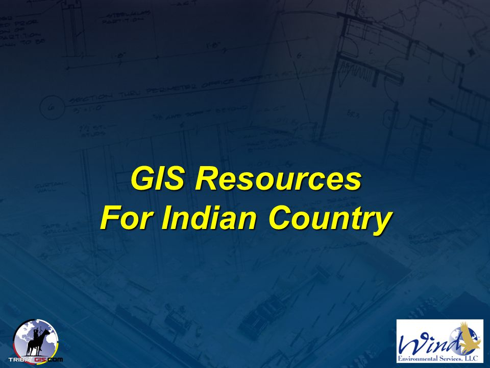 GIS Resources For Indian Country